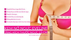 Kem Nâng Ngực EVELINE – Kích Thích Ngực Phát Triển Thêm 2,5cm