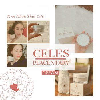 Kem Nhau Thai Cừu Celes Placentary Cream