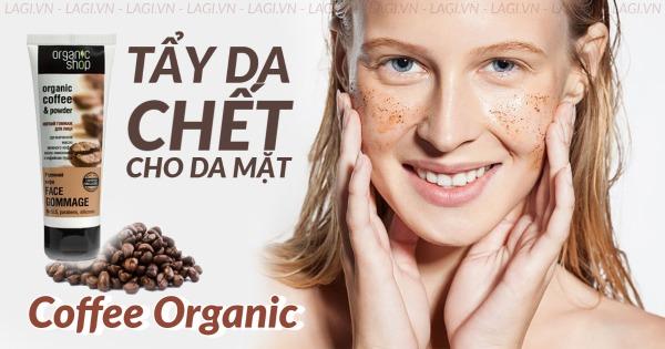 tẩy da chết Coffee Organic (2)